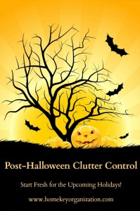 Post Halloween Clutter Control