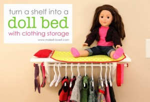This one is for a doll, but a great idea from  Make it, Love it!  If you have a deep enough wall shelf, hang some clothing underneath!