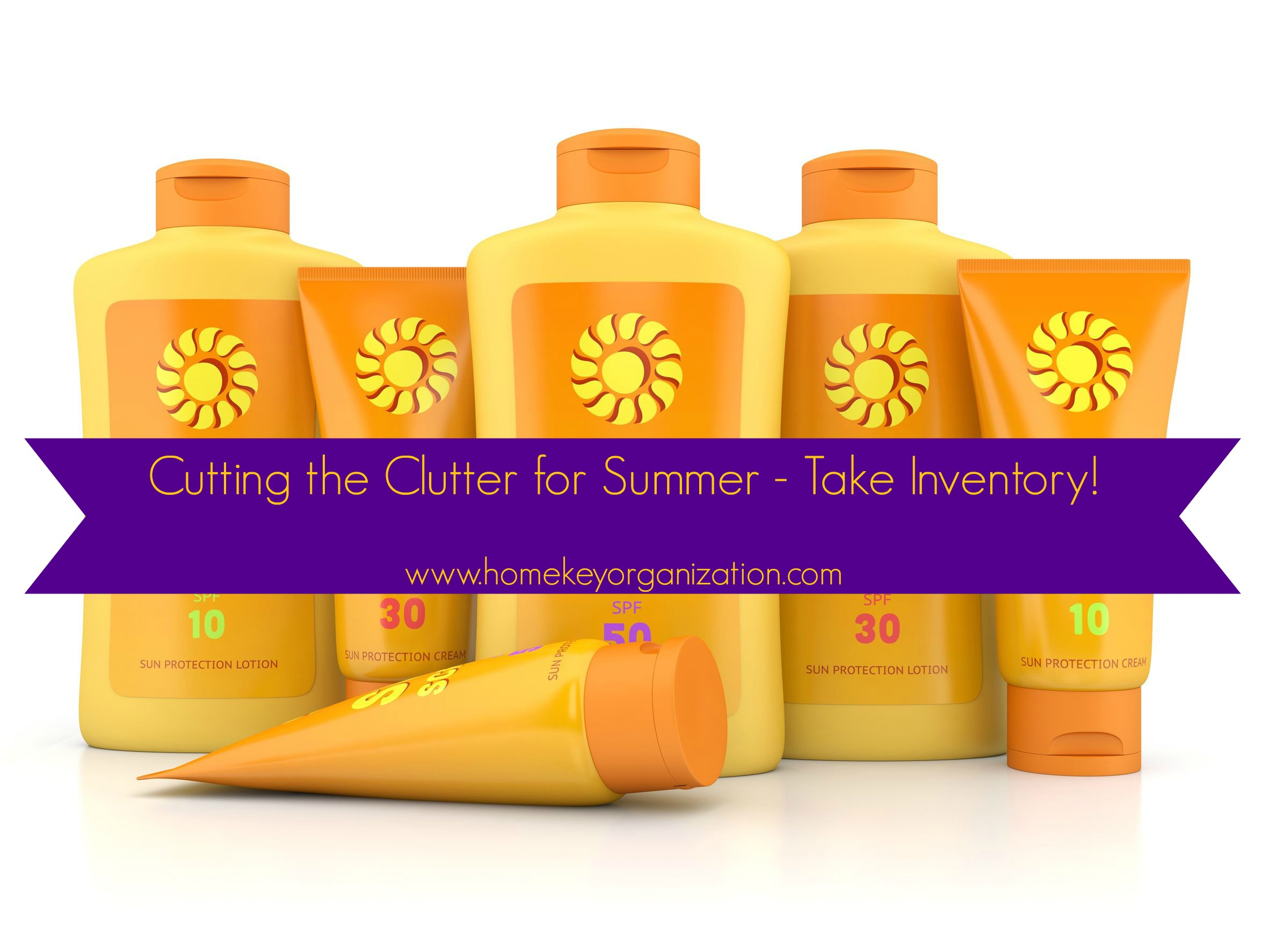 Cutting the Clutter for  Summer – Inventory   the Basics
