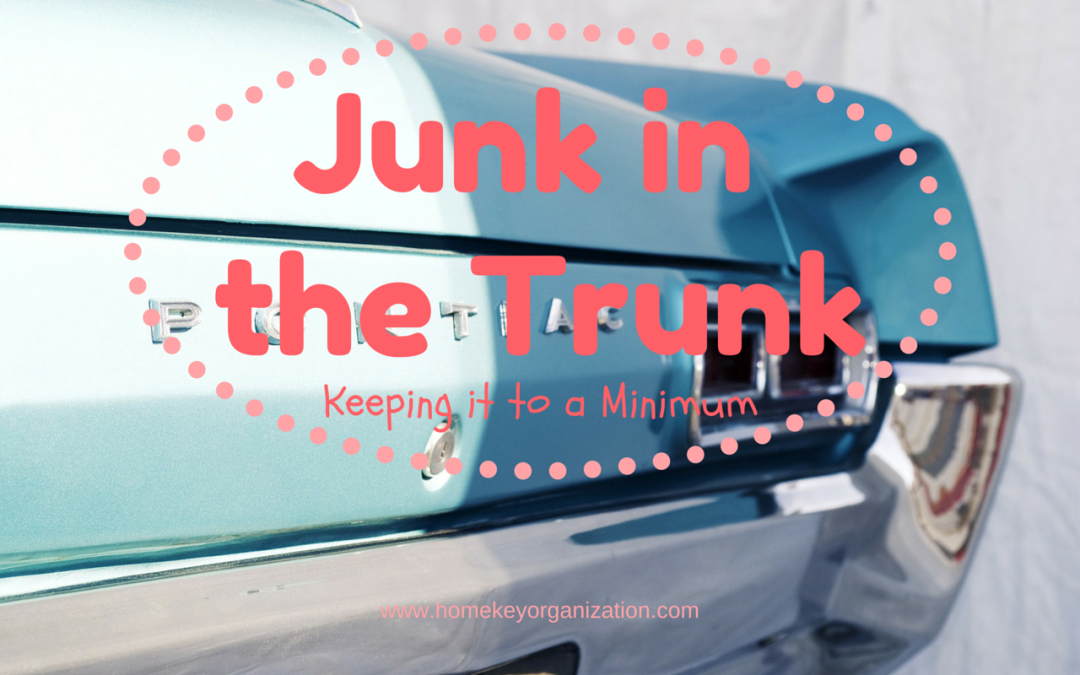 Junk in the Trunk:  Keeping it to a Minimum