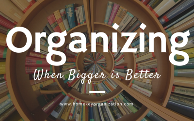 Organizing: When Bigger is Better