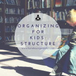 Organizing for kids structure home key organization