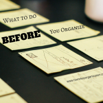 What to do before you organize Home Key Organization Seattle