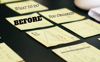 What To Do Before You Organize