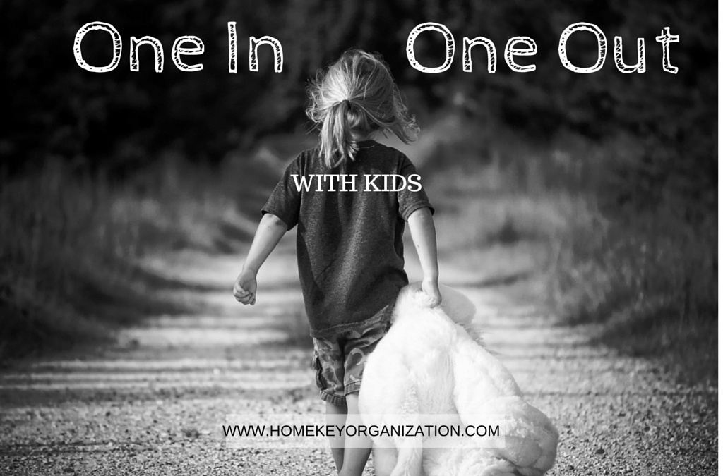One in, One Out – With Kids