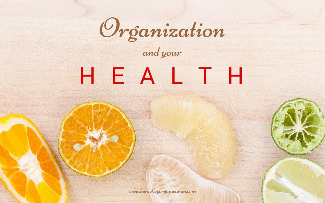 Organization and Your Health