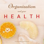 Organization and your health Home Key Organization Seattle