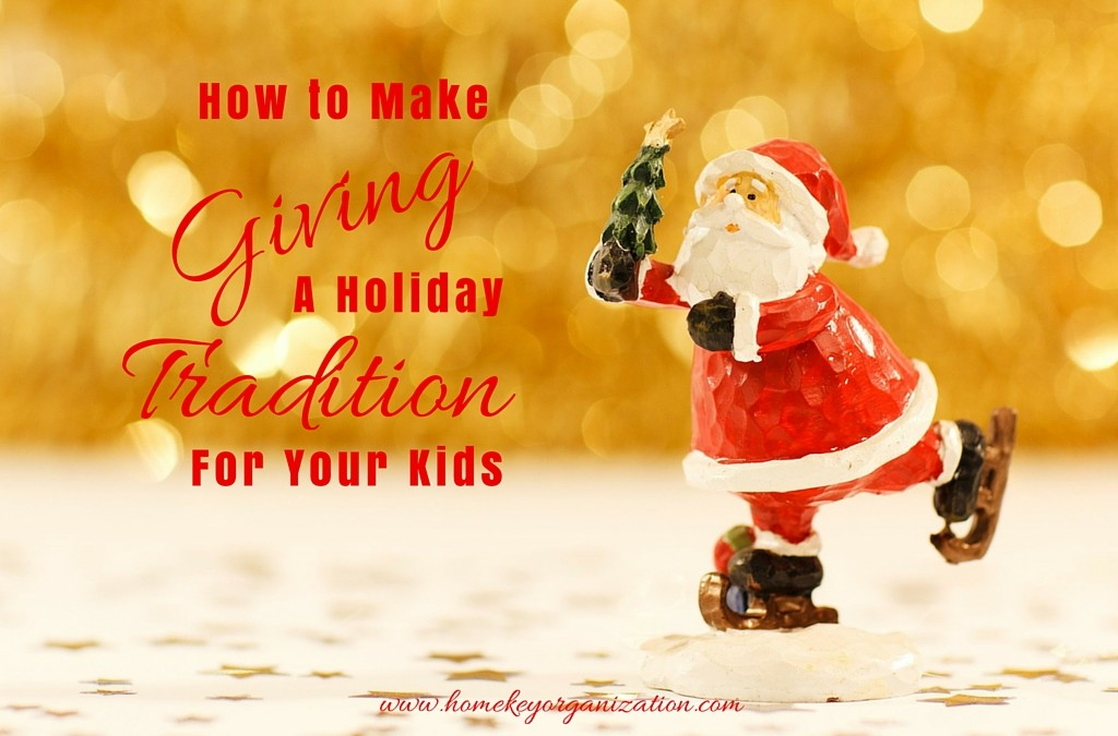 How To Make Giving a Holiday Tradition With Your Kids