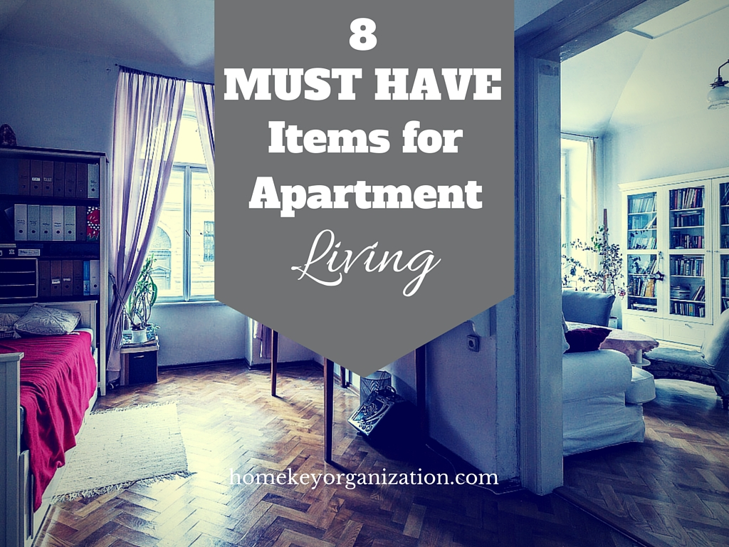 Eight Must Have Items For Apartment Living