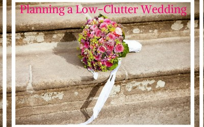 Planning a Low Clutter Wedding