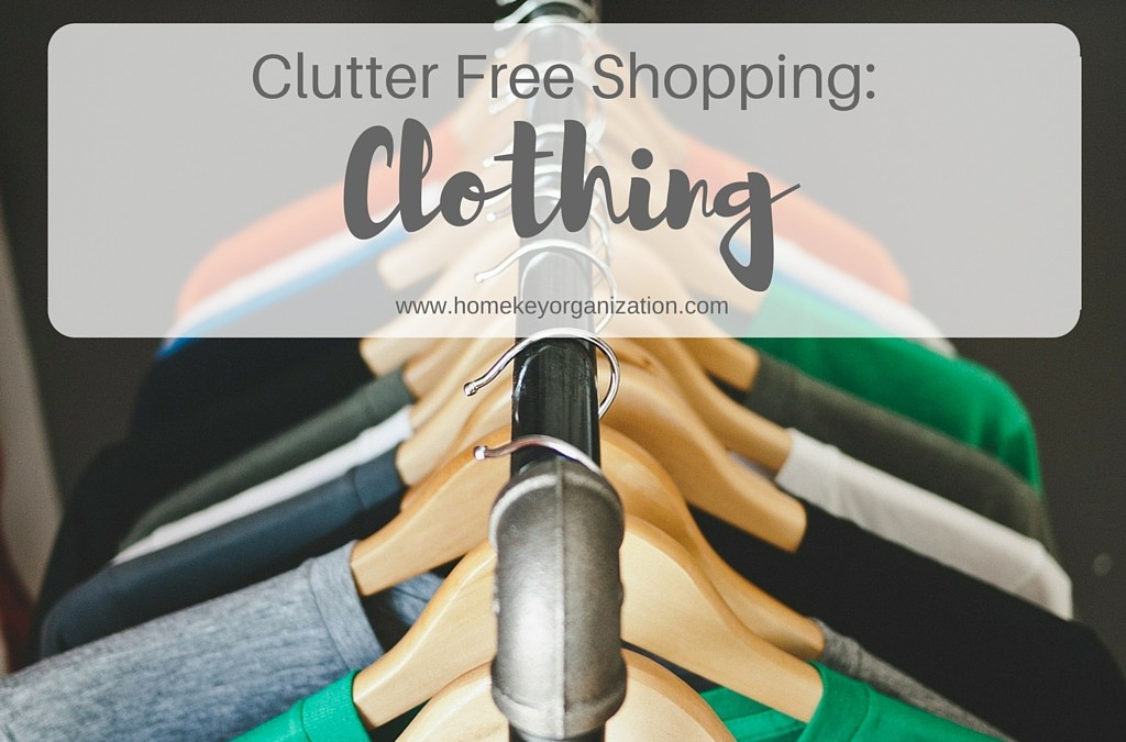Clutter Free Shopping: Clothing