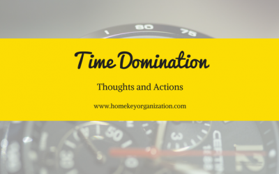 Time Domination Thoughts and Actions